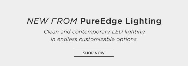 New from PureEdge Lighting