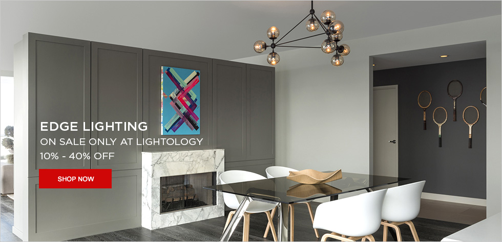 Save 10-40% on Edge Lighting